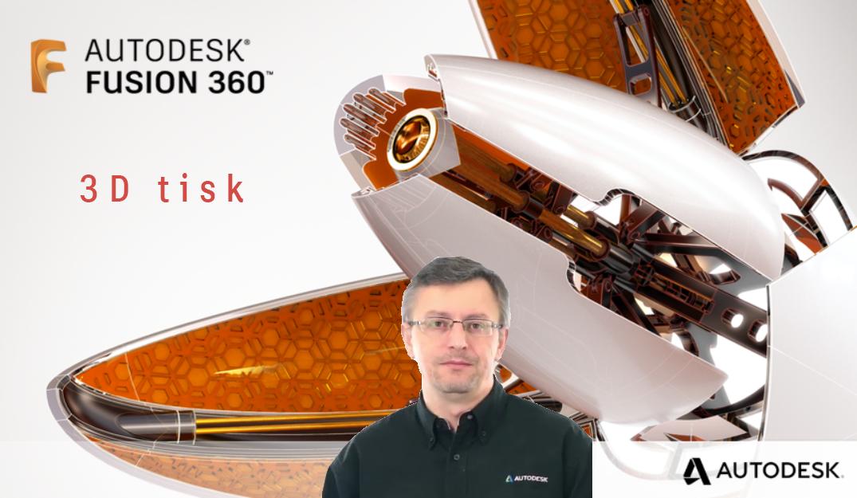 Fusion 360 – 3D tisk