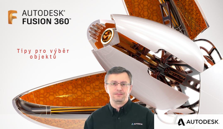 Fusion 360 – tipy na možnost výběru