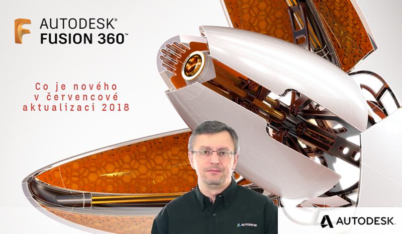 Fusion 360 – novinky v červencové aktualizaci 2018
